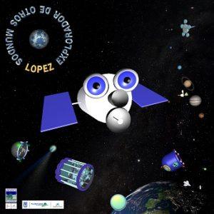 """cartel: """"López, explorador de otros mundos"""""""